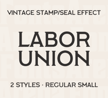 Labor Union by Tom McAuliffe (McLetters Hand-Made Type)