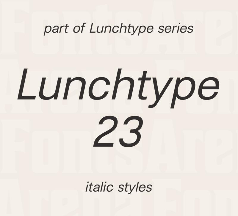 Lunchtype 23 by Stefan Wetterstrand