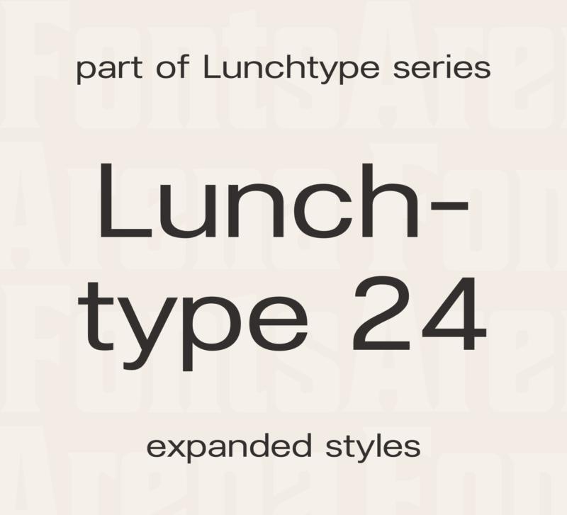 Lunchtype 24 by Stefan Wetterstrand
