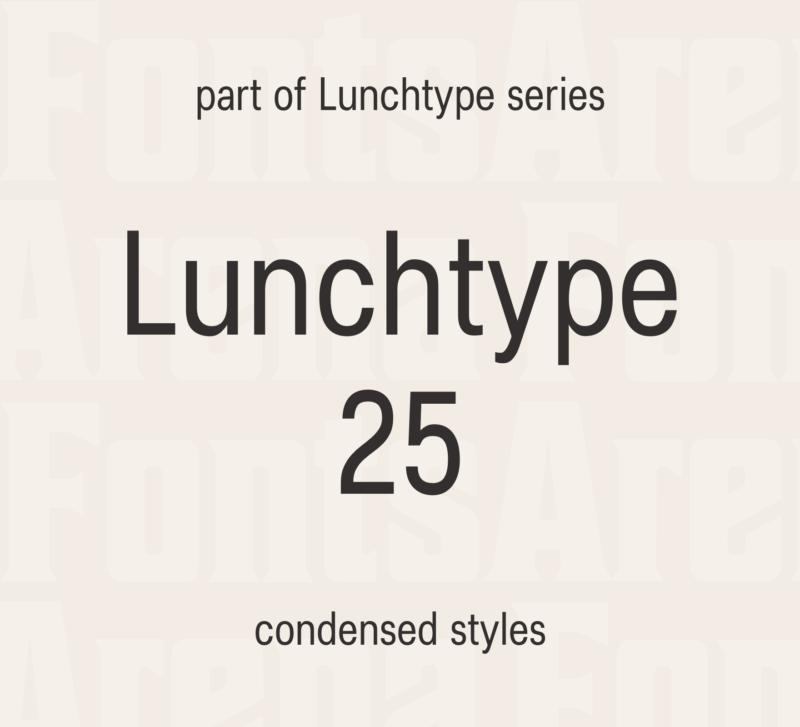 Lunchtype 25 by Stefan Wetterstrand