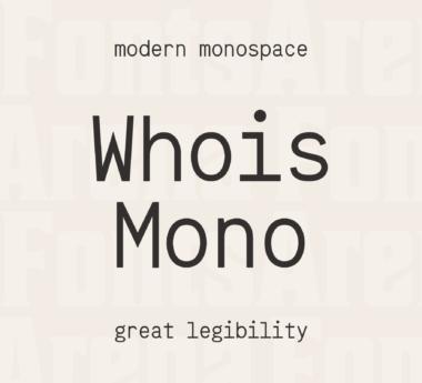 Whois Mono by Raphaël Bastide