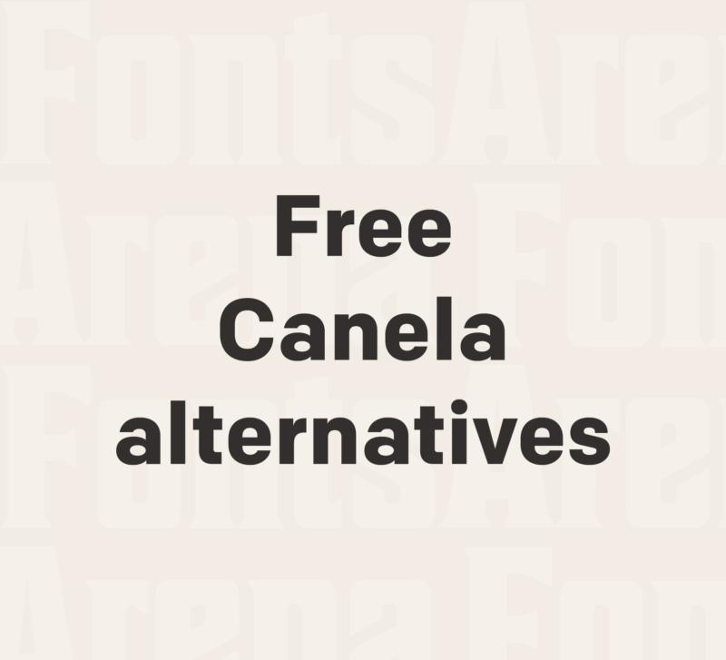Free Canela font alternatives