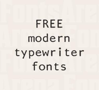 Free modern typewriter fonts
