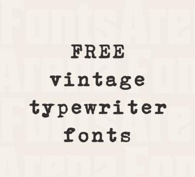 Free vintage typewriter fonts