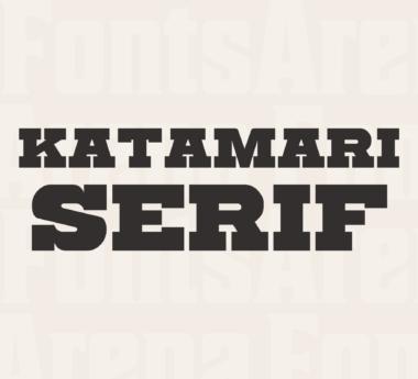 Katamari Serif by Goma Shin