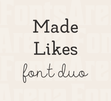 Made Likes font duo by MadeType
