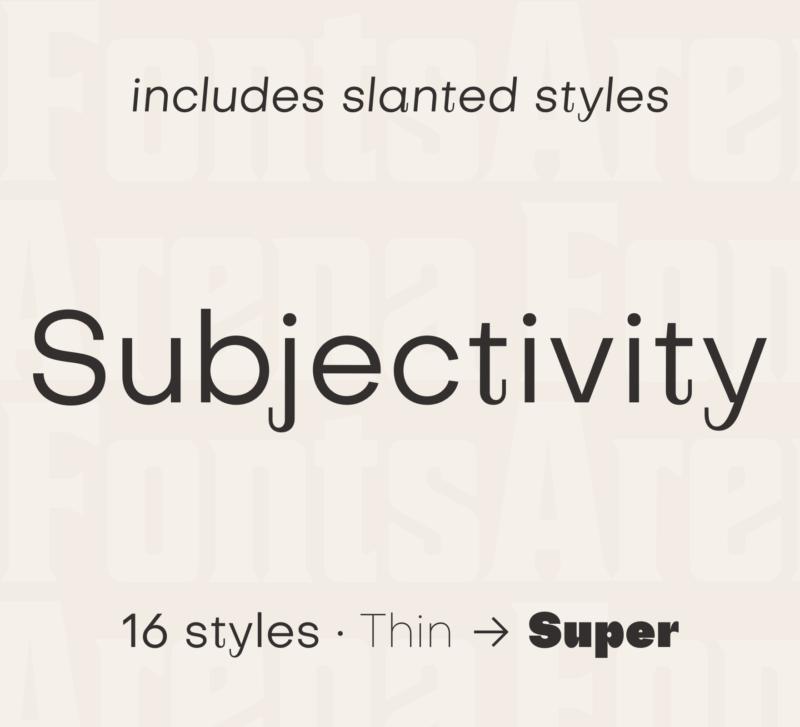Subjectivity Serif by Alex Slobzheninov