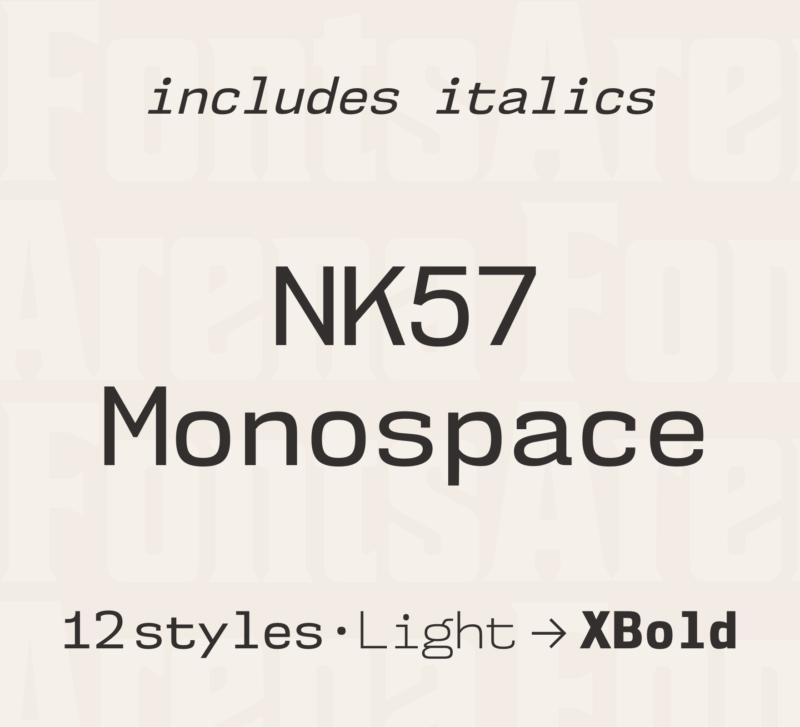 NK57 Monospace by Typodermic Fonts Inc