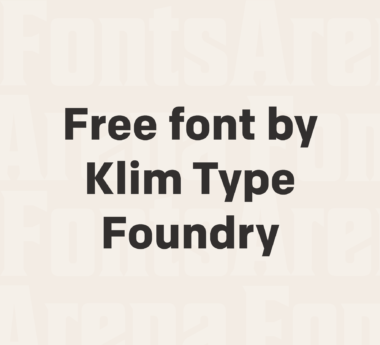 Free font from Klim Type Foundry