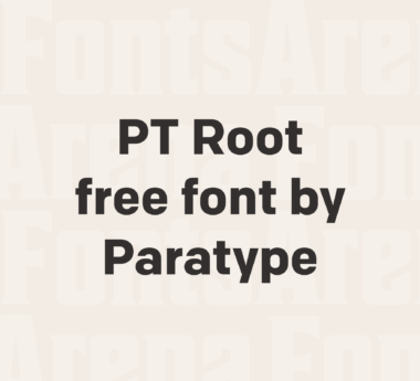 Paratype releases free font PT Root UI