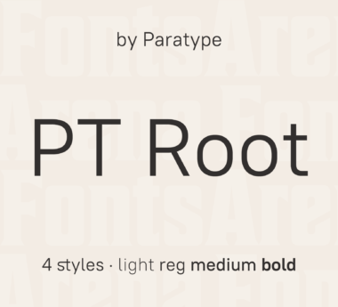 PT Root UI by Paratype