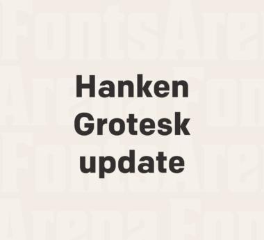 Hanken Grotesk update 20 February 2019