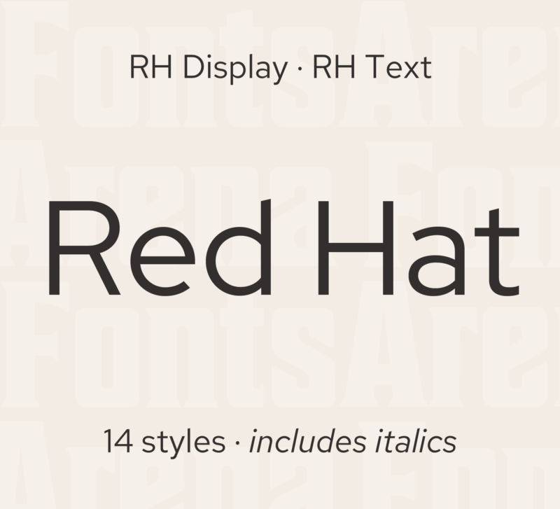 Red Hat Display and Text by Jeremy Mickel