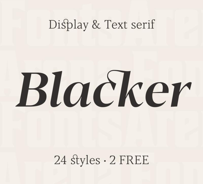Blacker by Zetafonts