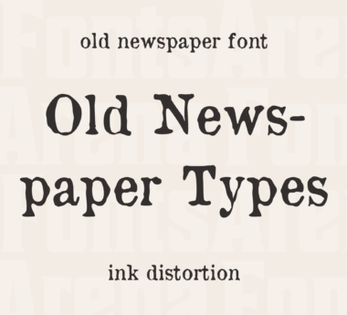 Old Newspaper Types by Manfred Klein