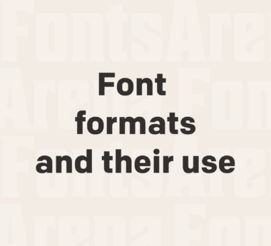 The complete list of font formats and their use