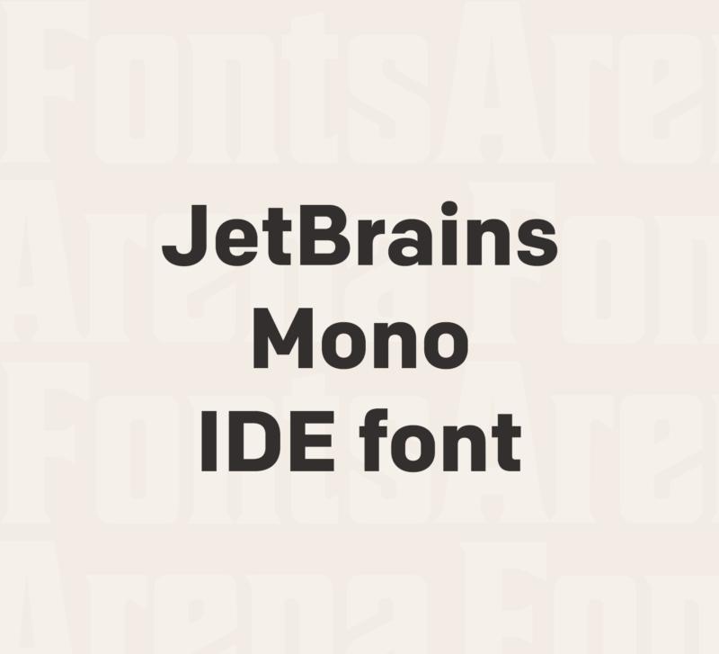 JetBrains Mono font ships with JetBrains IDE v2019.3