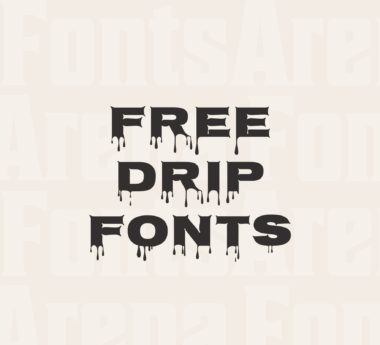 Drip fonts free for commercial use