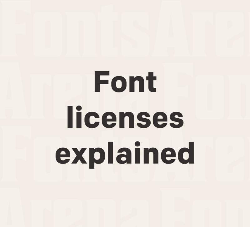 Font licenses explained